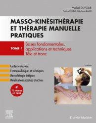 Dernières parutions sur Kinésithérapie, Masso-kinésithérapie et thérapie manuelle pratiques - Tome 1