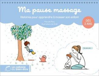 Dernières parutions sur Massages de l'enfant, Ma pause massage