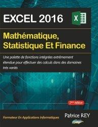 Dernières parutions sur Bureautique, Mathématique, Statistique et Finance avec Excel 2016