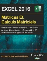 Dernières parutions sur Bureautique, Matrices et calculs matriciels avec EXCEL 2016
