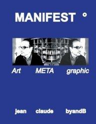 Dernières parutions sur Ecrits sur l'art, Manifest°. Art META graphic