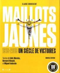 Dernières parutions sur Cyclisme et VTT, Maillots jaunes. Le tour de France par ceux qui ont écrit sa légende https://fr.calameo.com/read/005370624e5ffd8627086