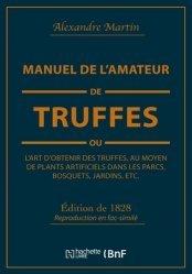 Dernières parutions sur Champignons, Manuel de l'amateur de truffes