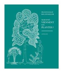 Dernières parutions dans Nature, Mais d'où viennent les plantes ?