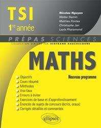 Souvent acheté avec Physique Chimie  TSI  1re année, le Mathématiques TSI  1ere année