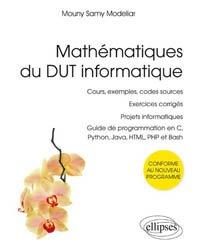 Dernières parutions sur BTS - DUT - IUT, Mathématiques du DUT informatique