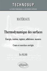 Dernières parutions sur Thermodynamique, MATÉRIAUX - Energie et tension superficielles des solides