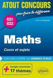 Dernières parutions dans Atout Concours, Maths Cours et sujets Prépas ECS