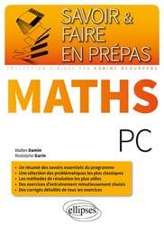 Dernières parutions dans Savoir et faire en prépas, Mathématiques PC