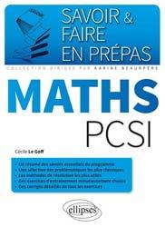 Dernières parutions dans Savoir et faire en prépas, Mathématiques PCSI