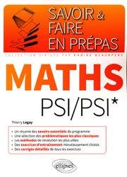 Dernières parutions dans Savoir et faire en prépas, Maths PSI