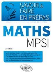 Dernières parutions dans Savoir et faire en prépas, Maths MPSI
