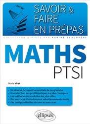 Dernières parutions dans Savoir et faire en prépas, Maths PTSI