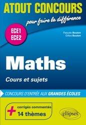 Dernières parutions dans Atout Concours, Mathématiques - cours et sujets - classes préparatoires ECE 1 et ECE 2