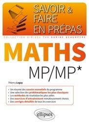 Dernières parutions dans Savoir et faire en prépas, Mathématiques MP MP