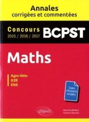 Souvent acheté avec Biologie tout-en-un BCPST 2e année, le Maths, BCPST Concours 2015, 2016, 2017