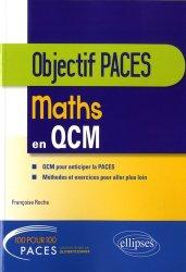 Dernières parutions sur PAES - PACES - MMOP, Mathématiques en QCM livre paces 2020, livre pcem 2020, anatomie paces, réussir la paces, prépa médecine, prépa paces