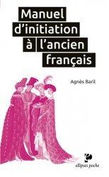 Dernières parutions dans Ellipses poche, Manuel d'initiation à l'ancien français