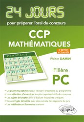 Dernières parutions dans 24 jours pour préparer l'oral du concours, Mathématiques 24 jours pour préparer l'oral du concours CCP