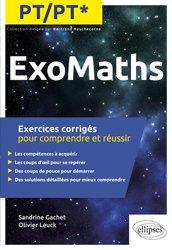 Dernières parutions dans exomaths, Maths PT/PT*