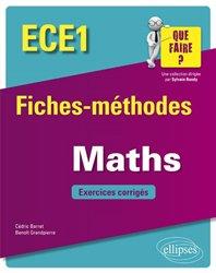 Dernières parutions dans que faire, Mathématiques ECE1 - Fiches-méthodes et exercices corrigés