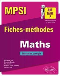 Dernières parutions sur 2ème année, Maths MPSI - Fiches-méthodes et exercices corrigés