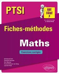 Dernières parutions dans que faire, Maths PTSI - Fiches-méthodes et exercices corrigés