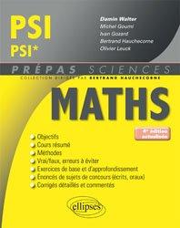 Dernières parutions dans Prépas sciences, Mathématiques PSI/PSI*