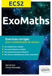 Dernières parutions dans exomaths, ExosMaths ECS2