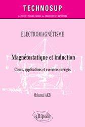 Dernières parutions dans Technosup, Magnétostatique et induction