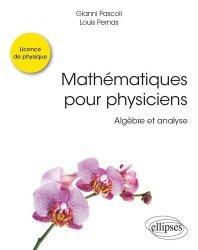 Dernières parutions dans Références sciences, Mathématiques pour physiciens