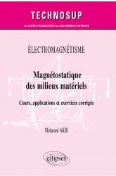 Dernières parutions dans Technosup, Magnétostatique des milieux matériels