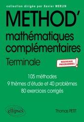 Dernières parutions dans Méthodix, Mathématiques complémentaires - Terminale - Nouveaux programmes