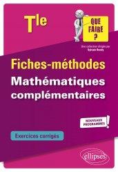 Dernières parutions dans Que faire ?, Mathématiques complémentaires Tle. Edition 2020