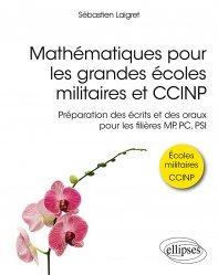 Dernières parutions dans Références sciences, Mathématiques pour les grandes écoles militaires  et CCINP