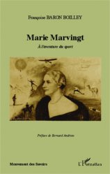 Dernières parutions dans Mouvement des Savoirs, Marie Marvingt. A l'aventure du sport