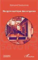 Dernières parutions dans Mouvement des Savoirs, Ma gymnastique des organes