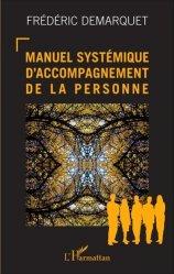 Dernières parutions sur Thérapies systémiques, Manuel systémique d'accompagnement de la personne