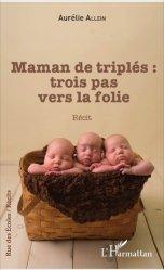 Dernières parutions dans Rue des écoles, Maman de triplés : trois pas vers la folie https://fr.calameo.com/read/005370624e5ffd8627086