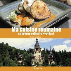 Dernières parutions sur Cuisines du monde, Ma cuisine roumaine