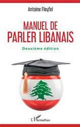 Dernières parutions sur Arabe dialectal, Manuel de parler libanais