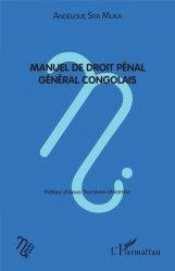 Dernières parutions sur Droit international privé, Manuel de droit pénal général congolais