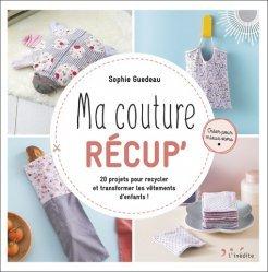 Dernières parutions sur Mode - Stylisme - Textile, Ma couture récup