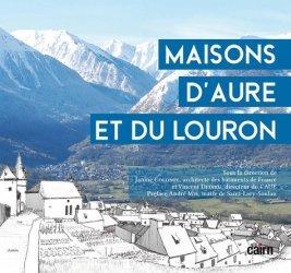Dernières parutions sur Architecture en France et en région, Maisons d'Aure et du Louron
