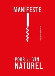 Souvent acheté avec Le vin au naturel, le Manifeste pour le vin naturel https://fr.calameo.com/read/005370624e5ffd8627086