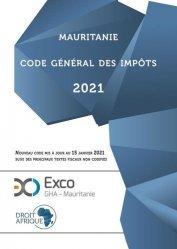 Dernières parutions sur Droit international public, Mauritanie - code général des impôts 2021