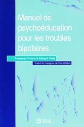 Souvent acheté avec Le trouble bipolaire, le Manuel de psychoéducation pour les troubles bipolaires