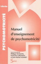 Souvent acheté avec La prise en charge psychomotrice du nourrisson et du jeune enfant, le Manuel d'enseignement de psychomotricité tome 1