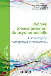 Dernières parutions dans , Manuel d'enseignement de psychomotricité Tome 4