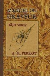 Souvent acheté avec Le grand livre de la gravure, le Manuel du graveur 1830 - 2007